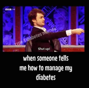 Erzähl mir nicht, wie ich meinen Diabete zu managen habe!